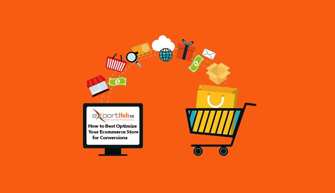 How to Best Optimize Your Ecommerce Store for Conversions