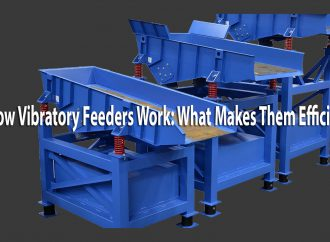 How Vibratory Feeders Work: What Makes Them Efficient