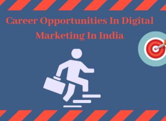 Career Opportunities in Digital Marketing in India 2020
